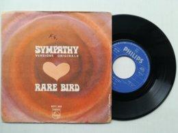 """7"""" - RARE BIRD - SYMPATHY - PHILIPS 1970 - Rock"""