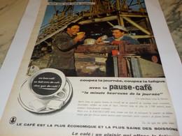 ANCIENNE PUBLICITE PAUSE CAFE UN PLAISIR DE MA VIE 1960 - Posters
