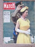 Journal Revue PARIS MATCH N° 372 - 26 Mai 1956 Les 30 Ans D'Elisabeth II - Le Krmlin Reçoit Les Français Boulganine  * - Algemene Informatie