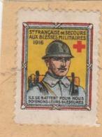 GUERRE 1914 1918 VIGNETTE SUR FRAGMENT SECOURS AUX BLESSES MILITAIRES ILS SE BATTENT POUR NOUS - Vignette Militari