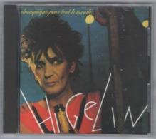 CD JACQUES HIGELIN CHAMPAGNE POUR TOUT LE MONDE BON ETAT & RARE - Musik & Instrumente