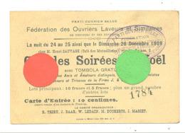 P.O.B Verviers - Féd. Des Ouvriers Laveurs - Carte D'entrée D'un Gala Au Profit Des Grévistes De J & E MELEN 1909 (B266) - Tickets D'entrée