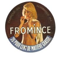 ETIQUETTE De FROMAGE..fabriqué En NORMANDIE ( Seine Maritime 76).. FROMINCE..NU, FEMME NUE - Quesos