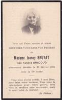 Généalogie - Faire-part De Décés - Carte Mortuaire : Mme Joanny BRUYAT - Née F. BRACOUD : - 1935 - - Décès