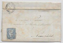 SUISSE - 1857 - LETTRE De LA CHAUX DE FONDS => NEUCHATEL - 1854-1862 Helvetia (Non-dentelés)