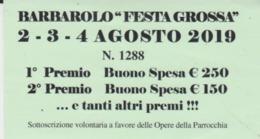 BIGLIETTO LOTTERIA BARBAROLO  2019 - Biglietti Della Lotteria