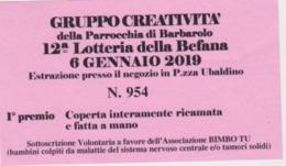 BIGLIETTO LOTTERIA GRUPPO CREATIVITA' BARBAROLO 2019 - Biglietti Della Lotteria