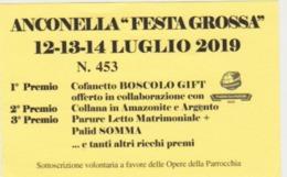BIGLIETTO LOTTERIA ANCONELLA 2019 - Biglietti Della Lotteria