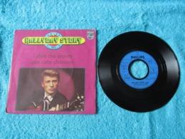 45 Tours 2 Titres 6009 428 : Hallyday Story N° 4. - L'Idole Des Jeunes - Pas Cette Chanson. - Johnny Hallyday. - Rock