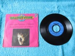 45 Tours 2 Titres 6009 444 : Hallyday Story N° 20. Ceux Que L'amour A Blessés - Deux Amis Pour Un Amour. Johnny Hallyday - Rock