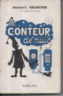 Le Conteur De Nuit Par Marcel E. Grancher Jura - Editions Rabelais - 1948 - Bücher, Zeitschriften, Comics