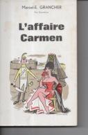 L'Affaire Carmen Par Marcel E. Grancher Jura - Editions Rabelais - 1963 - Illustration G. Pichard - Bücher, Zeitschriften, Comics