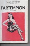 Tartempion Roman Gai Par Marcel E. Grancher Jura - Editions Champs Fleuris - 1953 - Bücher, Zeitschriften, Comics