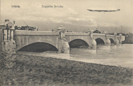 Cpa Leipzig, Brücke, Zeppelin - Leipzig