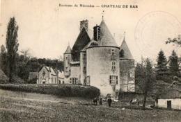 Environs De NERONDES ( 18 ) - Chateau De Bar - Nérondes