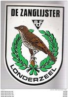 Autocollant Publicitaire  De ZANGLIJSTER BOF LONDERZEEL - Zonder Classificatie