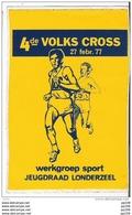 Autocollant Publicitaire Localisé  LONDERZEEL 4de Volks Cross 27 Febr.77 Werkgroep Sport Jeugdraad - Zonder Classificatie
