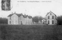 LA CHAPELLE HUGON ( 18 ) - Chateau Des Bordes - France