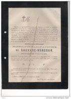 Hyppolyte De Sauvauge Vercour Bourgmestre Emptinnes °1826+ 4/9/1879 Ougrée De Woot De Jannée De Mélotte De Cesve De Rosé - Esquela