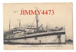 CPA - Vaisseau-Hôpital Anglais - GUERRE EUROPEENNE 1914 - N° 73 - Pas De Nom D'éditeur - Warships