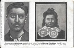 PARIS 75 SEINE FAIT DIVERS MACABRE ASSASSINAT SOLEILLAND ASSASSIN PETITE MARTHE ERBELDING  31/01/1907 - France