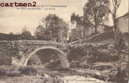 SAINT-PAL-DE-MURS LE PONT 43 - Unclassified