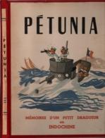 PETUNIA  MEMOIRES D UN PETIT DRAGUEUR EN INDOCHINE MARINE NATIONALE - Schiffe