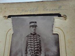 "CDV ALLIER  "" Joseph CORNIL  Militaire "" Photo ARLOING VICHY Sortie D'un Album Provenant De CUSSET - Ancianas (antes De 1900)"