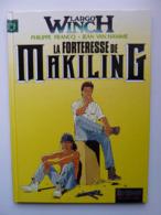 Largo Winch,La Forteresse De Makiling., En TTBE - Largo Winch