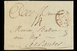 MARTINIQUE 1772 Entire From St Pierre To Nantes, Landed At La Flotte, Isle De Re, With Fine Strike In Red Of Oval Framed - Frankrijk (oude Kolonies En Protectoraten)
