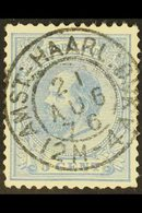 "POSTMARK 1872-91 5c Ultramarine (Mi 19), Superb Used With ""Socked On The Nose"" C.d.s. Postmark Of ""AMST : HAARL : DIJK""  - Holanda"