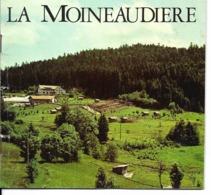 88 - Xonrupt - La Moineaudière - Minéraux - Horticulture Et Parc Zoologique - Dépliants Turistici