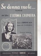 SE DONNA VUOLE... DAL FILM L'ULTIMA CHIMERA  AUTENTICA 100% - Música & Instrumentos