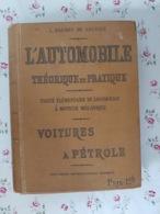 L'automobile Théorique Et Pratique 1900 3ème Mille Traité élémentaire De Locomotion à Moteur Mécanique Voiture à Pétrole - Books, Magazines, Comics