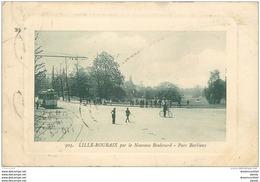 59 LILLE ROUBAIX. Nouveau Boulevard Et Parc Barbieux 1911. Timbre Manquant - Lille