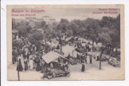CP SERBIE Gruss Aus BELGRAD Grosser Marktplatz - Serbie