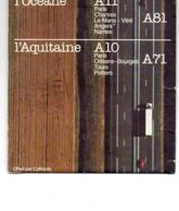 """Carte Routière Publicitaire--""""L'Océane--L'Aquitaine """" --Guide Des Autoroutes  A10 -- A11 ...............à Saisir - Cartes Routières"""