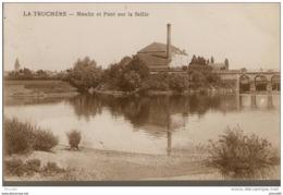 LA TRUCHERE : Moulin Et Pont Sur La Seille …... … 4406 - Autres Communes