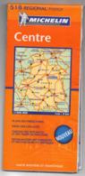 Carte Routière  Michelin N° 518 -- éd Régionale --CENTRE--   ...............à Saisir - Cartes Routières