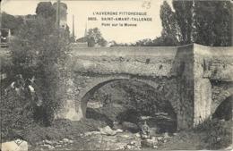 SAINT AMANT TALLENDE ( 63 ) - Pont Sur La Monne - L'Auvergne Pittoresque - Autres Communes