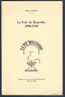 Belgique - Le Fort De Boncelles 1890-1940 - Michel Viatour - Guerre 1939-45