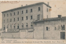 LYON - N° 5681 - AMBULANCE DES RELIGIEUSES ST-JOSEPH 327 RUE GARIBALDI ANNEXE D ( AVEC CACHET ) - Lyon