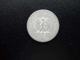 POLOGNE : 20 GROSZY   1962 *   Y A47     TB+ - Poland