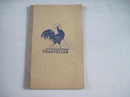Ancien Carnet D'école CHANTECLER Le Coq - Colecciones