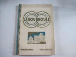 LA BOURBOULE Guide Programme Casino Municipal 5 Photos Rapportées Collées Nombreuses Publicités108 Pages PAUL VALLIER - Programmes