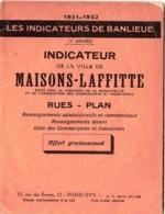 Les Indicateurs De Banlieue : Maisons Laffitte (78) Plan Rues Renseignements En 1932 Publicités Commerciales - Europe