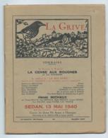 "ANCIENNE REVUE LA GRIVE N°55, 1947, "" LE SOUVENIR DE RIMBAUD "", JEAN ROGISSART, "" SEDAN MAI 1940"", BONAVENTURE FIEULLIEN - Bücher, Zeitschriften, Comics"