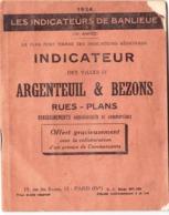 Les Indicateurs De Banlieue : Argenteuil Bezons Orgemont (95) Plan Rues Renseignements En 1934 Publicités Commerciales - Europe
