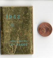 Calendrier De Poche 1942, Ets Fagot Biscuiterie 3,6 X 5,5 Cm - Kalenders