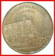 MEDALLA - MONASTERIO DE BATALHA LEIRIA - HERENCIA PORTUGUESA - Portugal